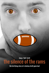 Silence of the Rams Fantasy Football Movie Poster