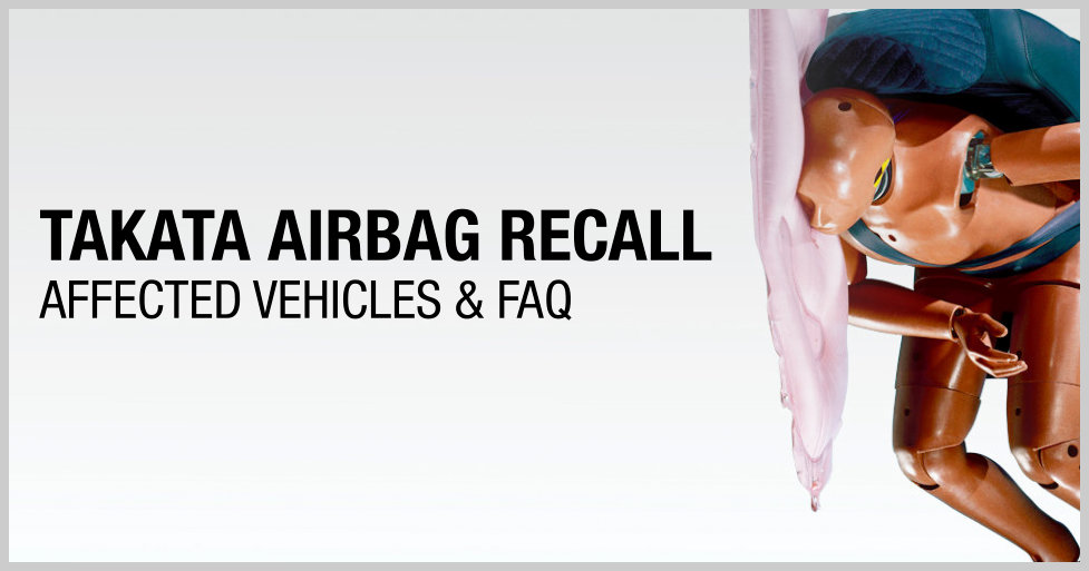 list of vehicles affected by the takata airbag recall and faq. Black Bedroom Furniture Sets. Home Design Ideas