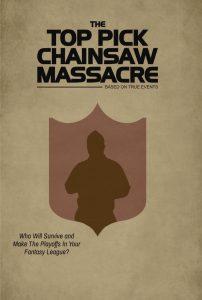 Top Pick Chainsaw Massacre Fantasy Football Poster