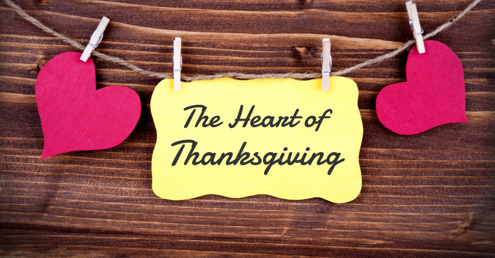 The Heart of Thanksgiving