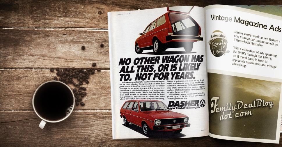 1975 Volkswagen Dasher Vintage Magazine Ad | The Family Deal Blog