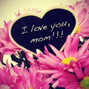 I Love You Mom | #MonthOf Mom at LaFontaine