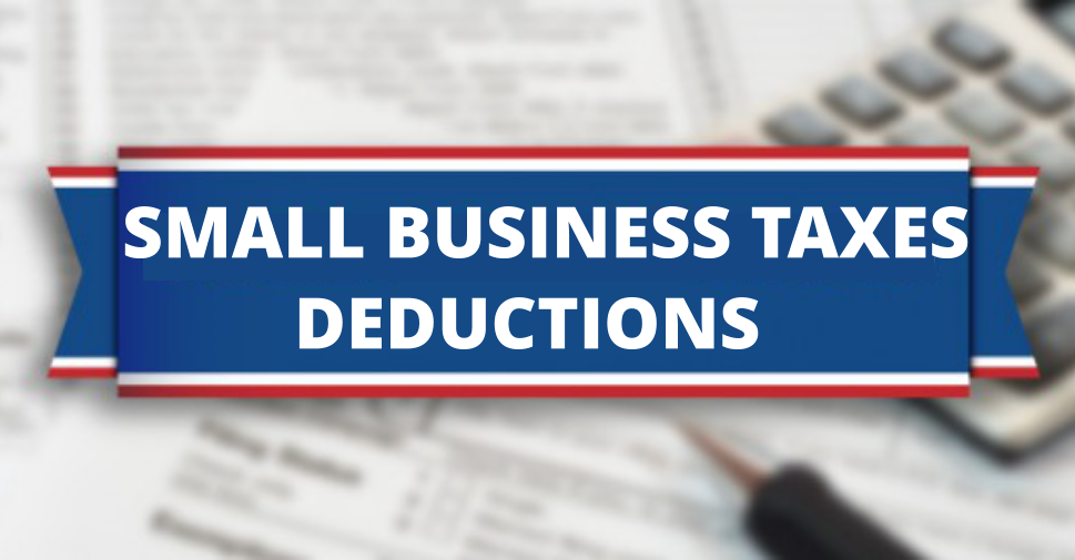 Huge Tax Deduction For Small Business Owners